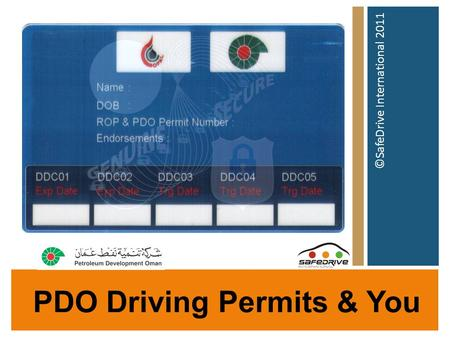 PDO Driving Permits & You ©SafeDrive International 2011.