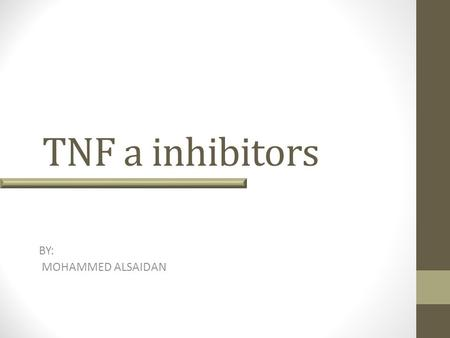 TNF a inhibitors BY: MOHAMMED ALSAIDAN. Biologics Biologic agents are proteins that can be extracted from animal tissue or produced by recombinant DNA.