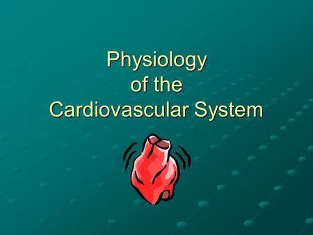 Physiology of the Cardiovascular System. The Conduction System of the Heart Modified cardiac muscle that specializes in contraction There are four main.
