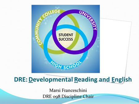 DRE: Developmental Reading and English