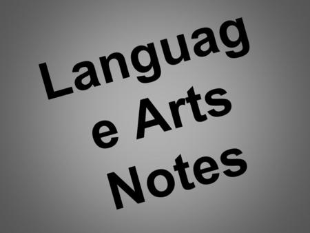 Languag e Arts Notes Four Types of Sentences Each kind requires a specific ending punctuation. A declarative sentence is a statement. It ends with a.