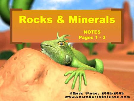Rocks & Minerals NOTES Pages 1 - 3. Key Concept #1 What is a mineral? It is a substance which has a naturally occurring inorganic definite chemical composition.