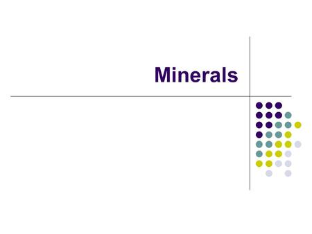 Minerals. What is a Mineral??? Minerals are made up of elements In order to be a mineral there are 5 important characteristics….. 1. It occurs naturally.