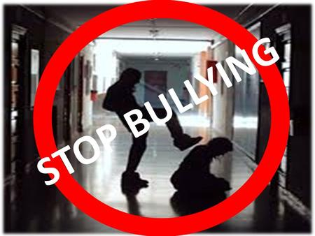 STOP BULLYING. INTRODUCTION Bullies use verbal or physical abuse to upset people. They pick on someone for being different in some way: tall, short, chubby,