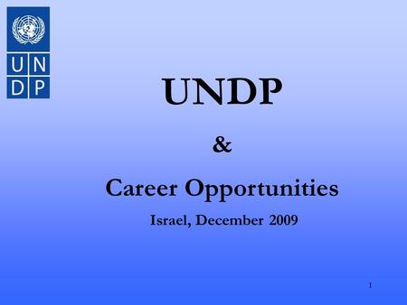 1 UNDP & Career Opportunities Israel, December 2009.