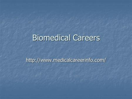 Biomedical Careers
