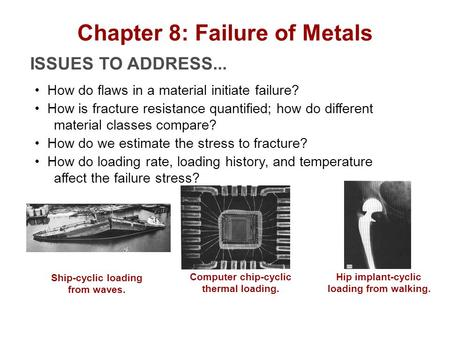 Chapter 8: Failure of Metals