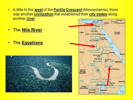 The Nile River The Egyptians
