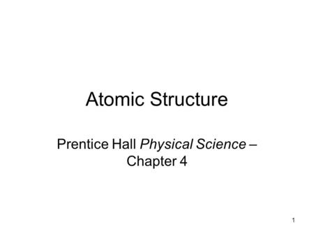 Prentice Hall Physical Science – Chapter 4