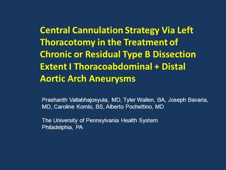 Central Cannulation Strategy Via Left Thoracotomy in the Treatment of Chronic or Residual Type B Dissection Extent I Thoracoabdominal + Distal Aortic Arch.