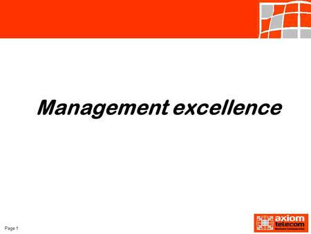 Page 1 Management excellence. Page 2 Section 5 Motivation- The Link To Productivity.