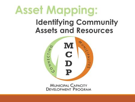 Asset Mapping: Identifying Community Assets and Resources.