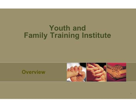 1 Youth and Family Training Institute Overview. 2 Recovery and Resilience People who are involved in supportive social relationships experience benefits.