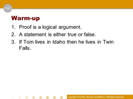 Chapter 2 Reasoning in Geometry 2.2 Introduction to Logic. - ppt ...
