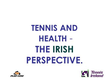 TENNIS AND HEALTH - THE IRISH PERSPECTIVE.. THE THREE BIG KILLER DISEASES IN IRELAND... SOURCE: National Cancer Registry, Ireland.