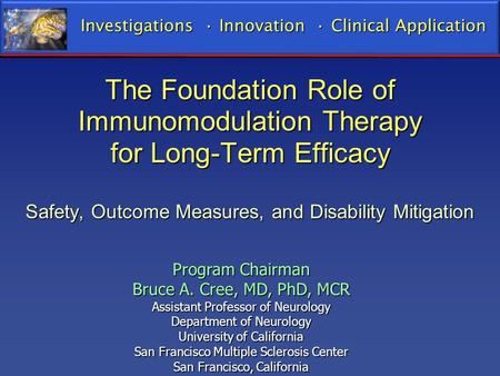 The Foundation Role of Immunomodulation Therapy for Long-Term Efficacy Safety, Outcome Measures, and Disability Mitigation Investigations Innovation Clinical.