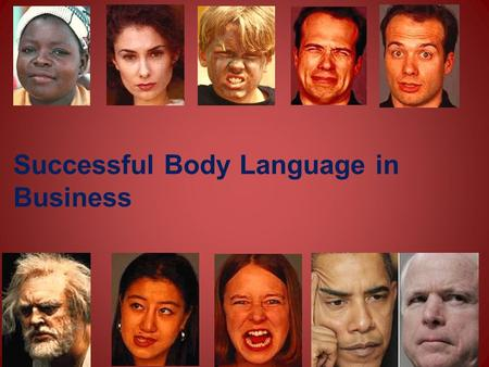 Successful Body Language in Business. The Eyebrows How many emotions can you draw using the eyebrows?