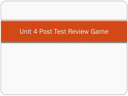 Unit 4 Post Test Review Game. What are the 3 ways to represent a direct variation?