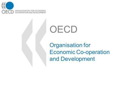 OECD Organisation for Economic Co-operation and Development.