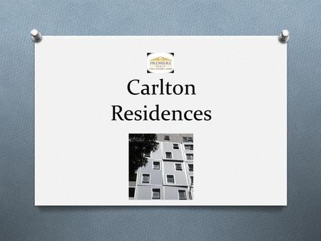 Carlton Residences. O 71 – 79 Bouverie Street, Carlton O Land Area 471 sq.m O Built-up 3,765 sq.m. O Currently utilized as a Student Accommodation Facility.