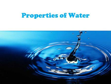 Properties of Water.