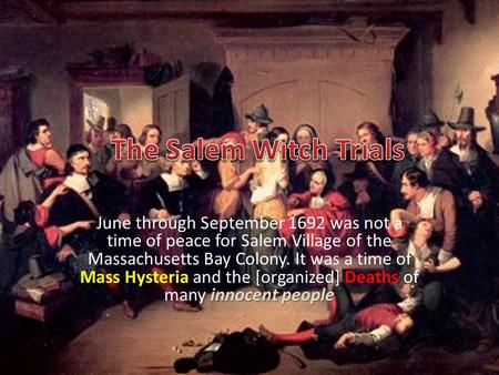 What are some examples of hysteria in The Crucible?