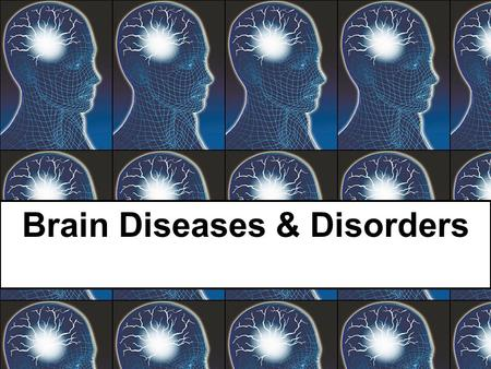 Brain Diseases & Disorders. Wait a minute… What is the difference between a disease and a disorder? Magnetic Resonance Imaging (MRI) of the cranium and.