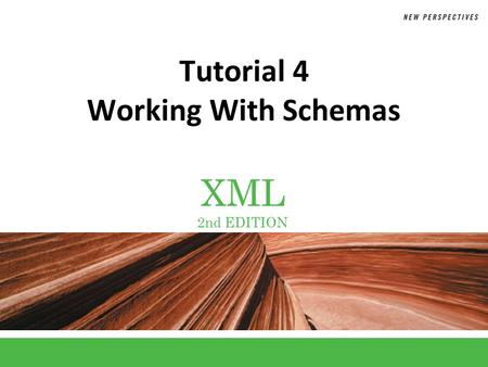 XML 2nd EDITION Tutorial 4 Working With Schemas. XP Schemas A schema is an XML document that defines the content and structure of one or more XML documents.