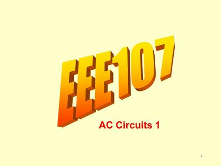 1 AC Circuits 1. Capacitance in AC Circuits i C X Y VcVc The opposition to the flow of ac current in a capacitor is known as the capacitive reactance.