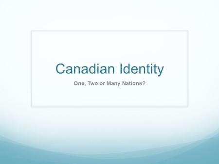 Canadian Identity One, Two or Many Nations?. REBEL LATE 1960s ~1980s.