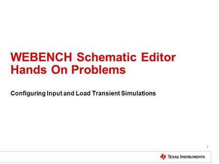 WEBENCH Schematic Editor Hands On Problems