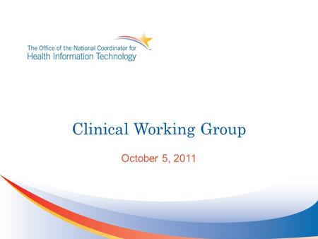 Clinical Working Group October 5, 2011. Query Health Use Case Outline 2.