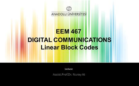 DIGITAL COMMUNICATIONS Linear Block Codes