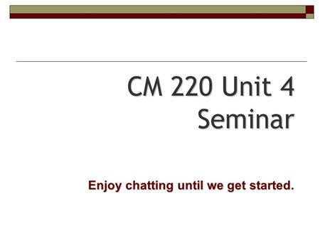 kaplan cm 220 written assignment Cm 220 college composition ii unit 9 seminar instructor: nicole mcinnes 1 kaplan guide to successful writing {kaplan} cm 220 cm/220 cm220 unit 8 assignment.