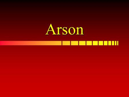Arson. Arson Arson is the crime of maliciously, voluntarily, and willfully setting fire to the building, buildings, or other property of another or of.