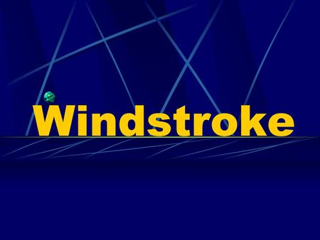 Windstroke. Concept Windstroke is a disorder characterized by sudden loss of consciousness with distortion of the face, dysphasia, hemiplegia. The chief.