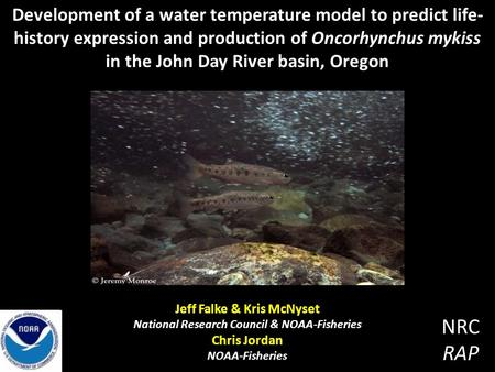 Development of a water temperature model to predict life- history expression and production of Oncorhynchus mykiss in the John Day River basin, Oregon.