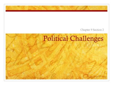 Political Challenges Chapter 9 Section 2. India's Government Federal government (a group of states that are subordinate (lower rank) to the central government-like.