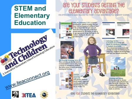 STEM and Elementary Education www.iteaconnect.org.