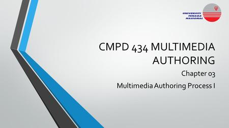CMPD 434 MULTIMEDIA AUTHORING