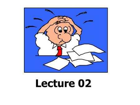 Lecture 02. What Did We Learn In Lecture 01?  What Is Research?  What Is Business Research?  What Isn't Research?  Characteristics Of Research  Kinds.