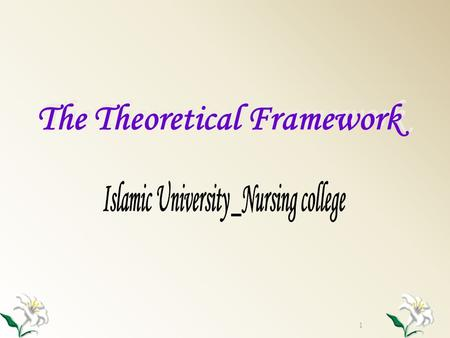 1 The Theoretical Framework. A theoretical framework is similar to the frame of the house. Just as the foundation supports a house, a theoretical framework.