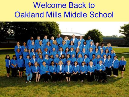 Welcome Back to Oakland Mills Middle School