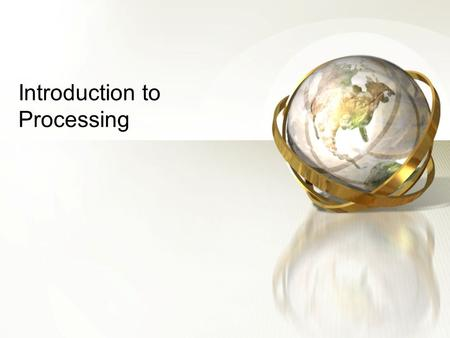 Introduction to Processing. 2 What is processing? A simple programming environment that was created to make it easier to develop visually oriented applications.
