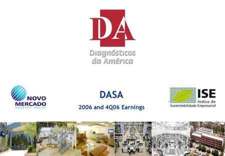 "0 DASA 2006 and 4Q06 Earnings. 1 Disclaimer This document contains ""forward-looking statements"". Forward-looking statements may be identified by words."