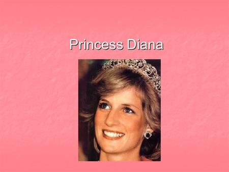 Princess Diana. Contents - Lady Diana Childhood - Lady Diana Childhood - Adolescence - Adolescence - Diana and Charles - Diana and Charles - Wedding -