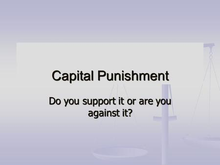 Anti Capital Punishment Essay