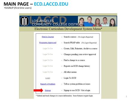 MAIN PAGE – ECD.LACCD.EDU SIGNUP (first time users) 1.