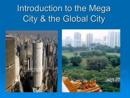 Urbanization global city