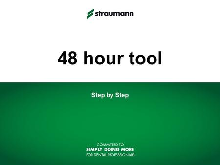 48 hour tool Step by Step.